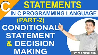Decision Making & Conditional Statement in C Language Part 2 | C Programming Tutorial in Hindi