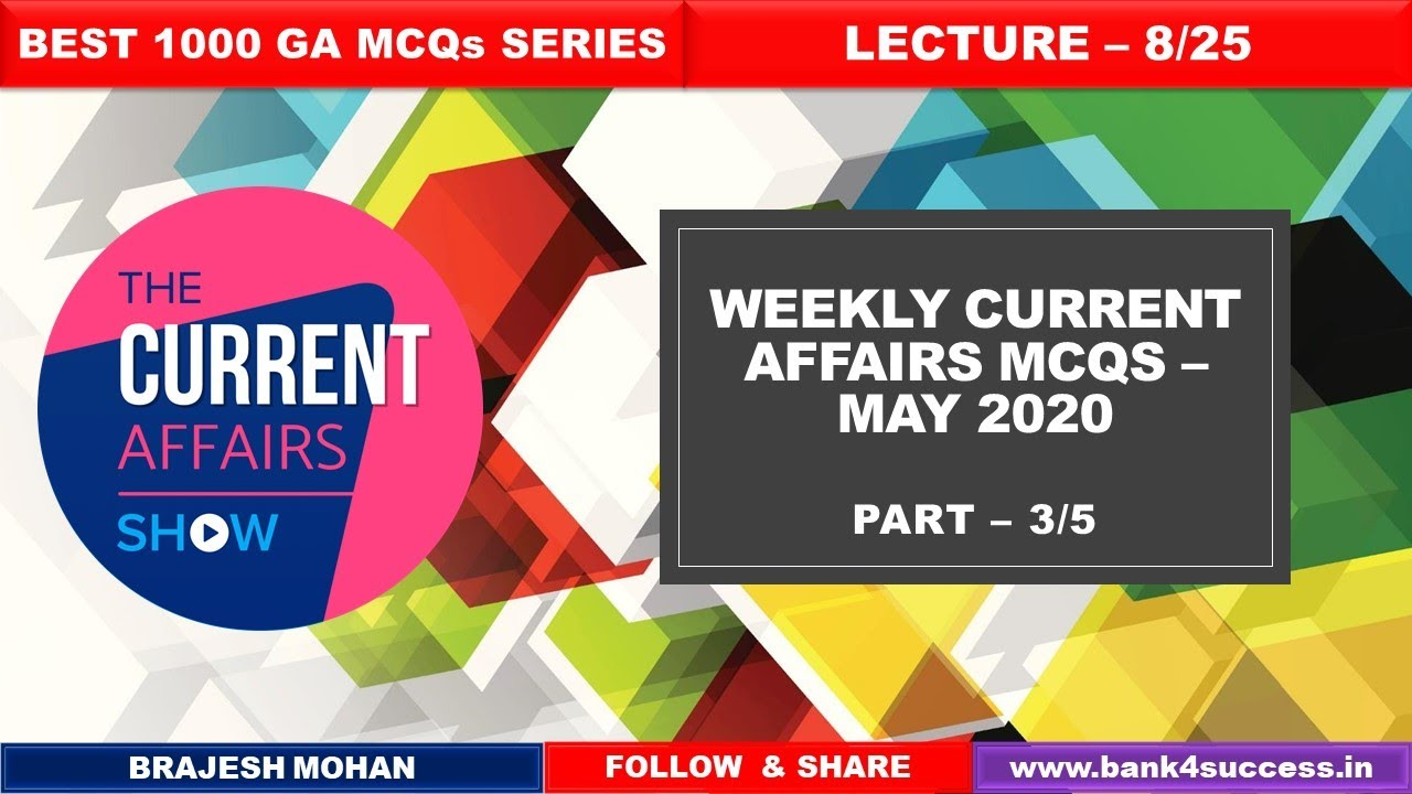 Best 200+ Monthly Current Affairs Q&A | May 2020 Part - 3/5 | Brajesh Mohan | Bank Exam 2020