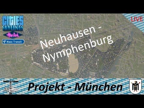 Cities Skylines ● Ausbau Nymphenburg - #Stream Projekt München/Munich (Deutsch/German) gameplay