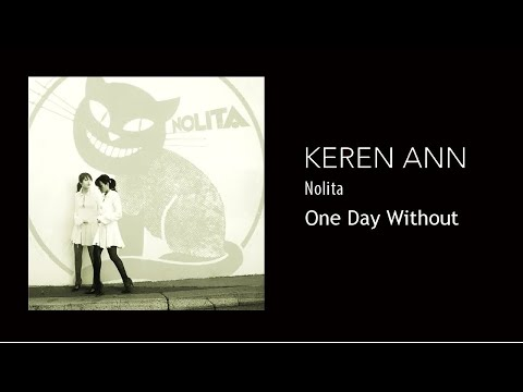 Keren Ann - One Day Without