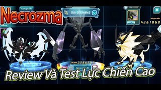Pokemon:Review Necrozma Từ A Đến Z,Truyền Test Lực Chiến Cao|1 Ash Khỉ Thứ 2 ???