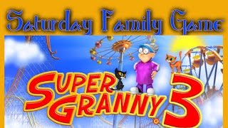 Let´s Play - Super Granny 3 - Saturday Family Game [Deutsch] ]German]
