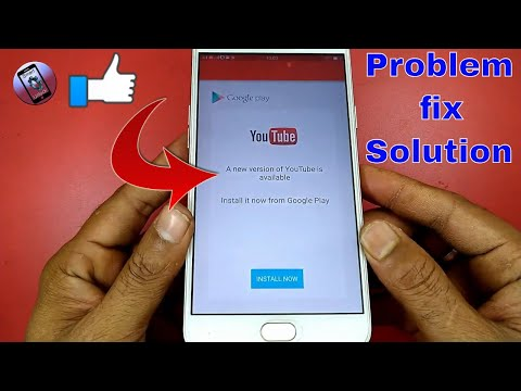 A New Version Of Youtube Is Available Error - Problem Fix Solution