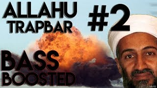 [EXTREME] Allahu Trapbar #2 (BASS BOOSTED)