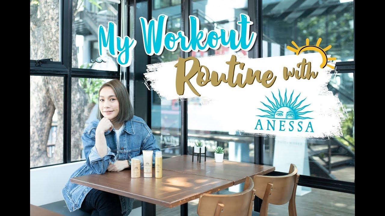 My Workout Routine with ANESSA