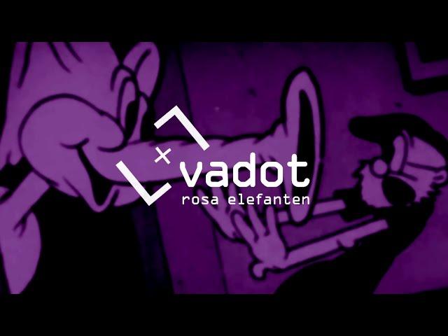 VADOT – Rosa Elefanten (Rosa Radio Mix)