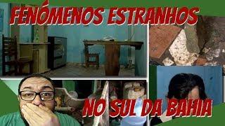 Fenómenos estranhos em comunidade do sul da Bahia!!!