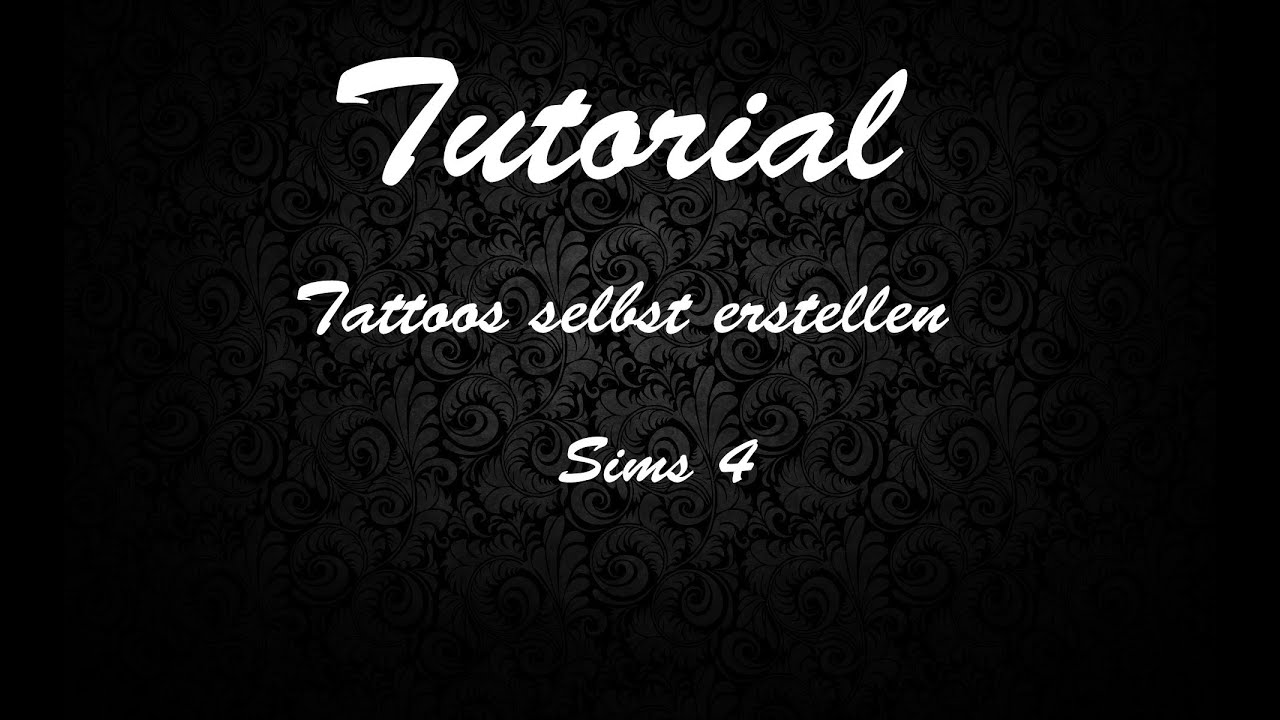 die sims 4 tattoos selbst erstellen tutorial youtube. Black Bedroom Furniture Sets. Home Design Ideas