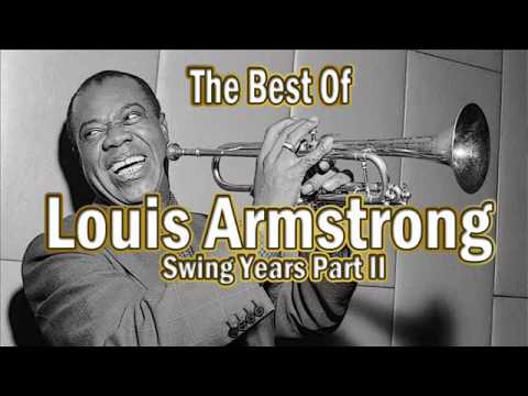 The Best Of Louis Armstrong: Swing Years Part 2 | Jazz Music