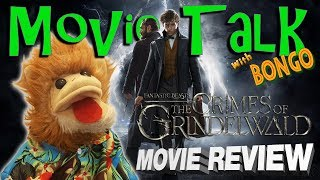 Fantastic Beasts: The Crimes of Grindelwald movie review - featuring Bongo