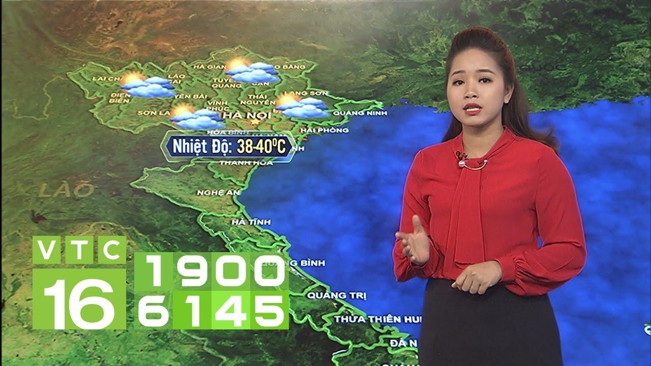 Dự báo thời tiết 20/04/2019 | VTC16