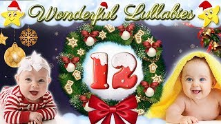 Super Soothing Christmas Lullaby ♥ Soft Xmas Bedtime Nursery Rhyme ♫ Baby Lullaby For Sweet Dreams