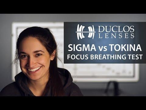 Sigma Cine vs Tokina Vista Breathing Test