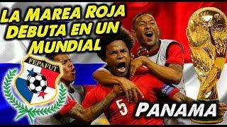 Mundial 2018 - PANAMÁ, la Marea Roja debuta en un Mundial