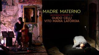 """Guido Celli & Vito Maria Laforgia """"MADRE MATERNO""""@Teatro degli Intonaci (Corato 04.09.2019)"""