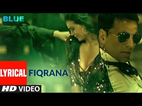 lyrical:-fiqrana-|-blue-|-akshay-kumar,-sanjay-dutt-|-vijay-prakash,-shreya-ghoshal-|-a.r.-rahman