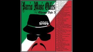 BARRIO MUSIC OLDIES CHICANO STYLE 3 Sandro Russek Selection