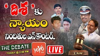 LIVE : Debate on Disha Accused En-counter | CP Sajjanar | Dr Disha Hyderabad | Telangana