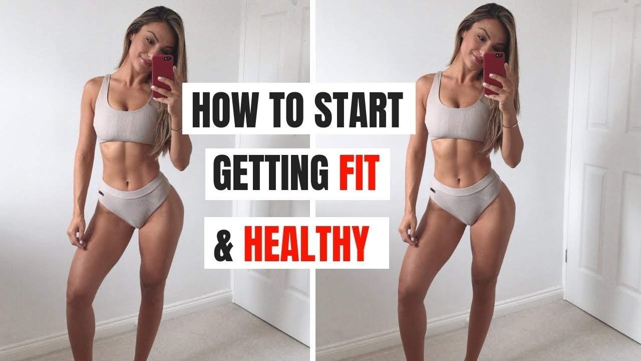 HOW TO REALLY START GETTING FIT & HEALTHY... Top Tips