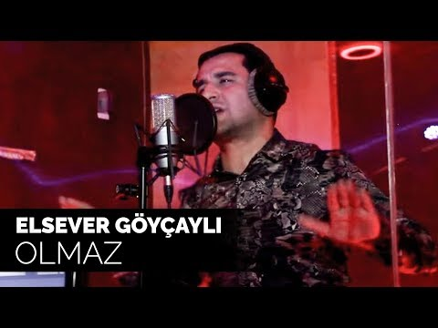 Elsever Göyçaylı - Olmaz (Official Video)