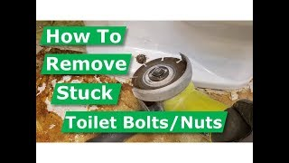 DIY How to Remove a Rusted Toilet Bolt and Nut Stuck Together