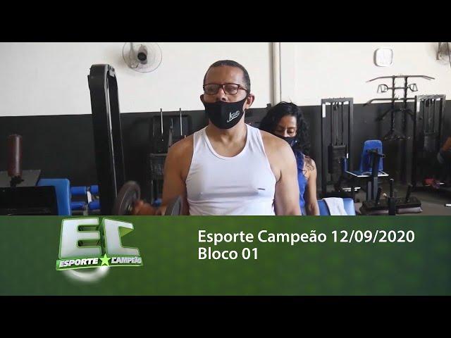 Esporte Campeão 12/09/2020 - Bloco 01