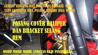Pasang Cover Kaliper Dan Bracket Selang Rem Di New CB150R