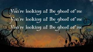 Daughtry - Ghost of me (Lyrics)