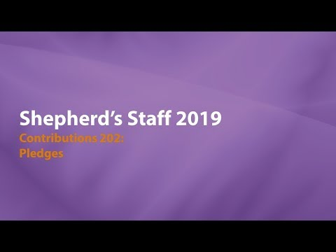 Shepherd's Staff: Contributions 202 - Pledges