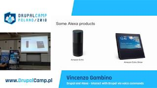 Drupal and Alexa - Interact with Drupal via voice commands - Vincenzo Gambino