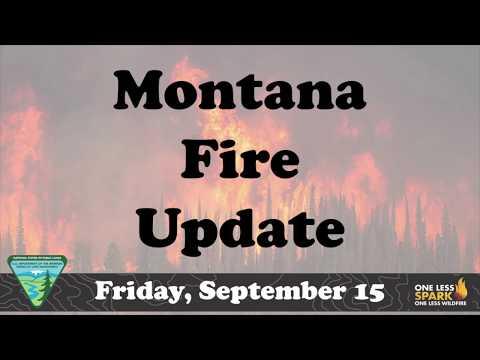 Montana Fire Update Friday September 15, 2017