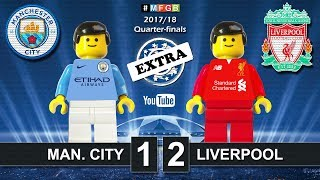 Manchester city vs liverpool 1-2 • champions league 2018 (10/04) goals highlights lego football