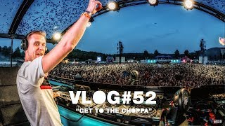 Armin VLOG #52 - Get To The Choppa