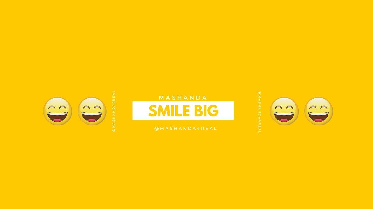 "MaShanda ""Smile Big"""