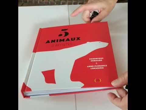 5 ANIMAUX D'ARTISTES de Anne-Florence Lemasson et Dominique Ehrhard
