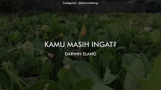 Darwin Elang Kamu masih ingat Puisi sakit hati 2018