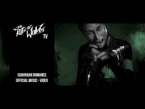 To the Rats and Wolves - Suburban Romance (Official Music-Video)