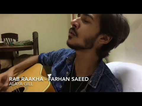 Rab Rakha | Farhan Saeed | Heart Break Song | Punjab Nahi Jao Gi | ARY FILMS | Alaya Gill | Cover