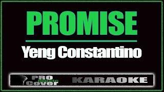 Promise - YENG CONSTANTINO (KARAOKE)