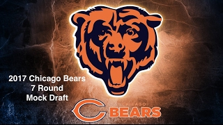 2017 Chicago Bears 7 Round Mock Draft Free HD Video