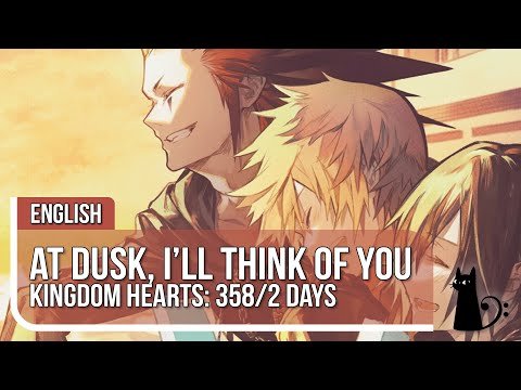"""At Dusk, I Will Think Of You"" (Kingdom Hearts) Original Lyrics by Lizz Robinett"