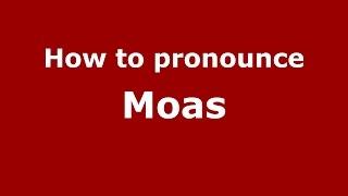 how to pronounce moas argentine spanish argentina pronouncenames com