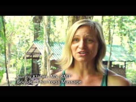 boulder thai yoga massage: Sunny Klaber shares her passion for Thailand's sacred healing art