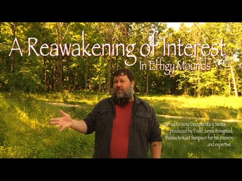 A Reawakening of Interest in Effigy Mounds