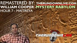William Cooper Remastered Babylonian Mystery Religion Hour 7 Maitreya