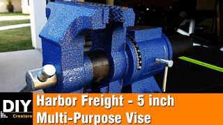 Harbor Freight - 5 inch Multi-Purpose Vise