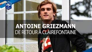 Antoine Griezmann de retour à Clairefontaine thumbnail