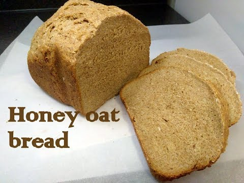 Honey oat bread(bread machine) recipe