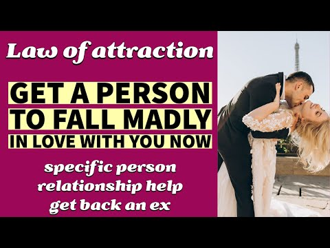 Get a person to fall madly in love with you - Specific Person, Law of attraction, Relationship Help