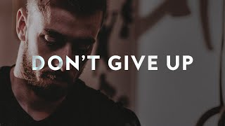 Don't Give Up // Christian Motivation – Troy Black